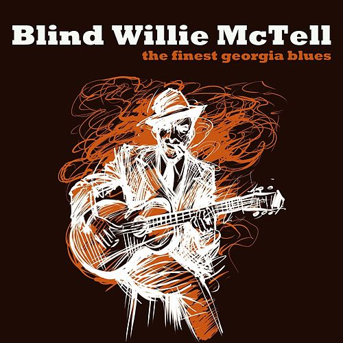 The Finest Georgia Blues de Blind Willie McTell