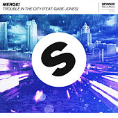 Trouble In The City (feat. Gabe Jones) de Merge