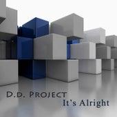 It's Alright di D.D.Project