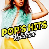 Pop's Hits Revisited by Various Artists