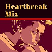 Heartbreak Mix de Various Artists