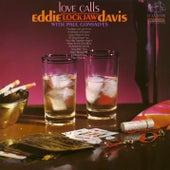 Love Calls by Eddie Lockjaw Davis