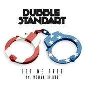 Set Me Free de Dubblestandart