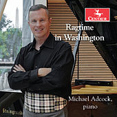Ragtime in Washington by Michael Adcock
