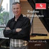 Ragtime in Washington de Michael Adcock