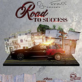 DJ Frass Presents Road To Success by Various Artists
