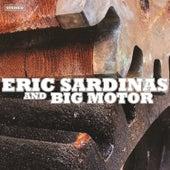Eric Sardinas & Big Motor by Eric Sardinas