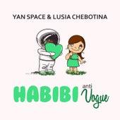 Habibi (Anti Vogue) von Yan Space