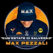 Un'estate ci salverà de Max Pezzali