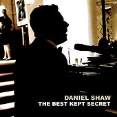 The Best Kept Secret de Daniel Shaw
