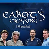 Full Speed Ahead by Cabot's Crossing