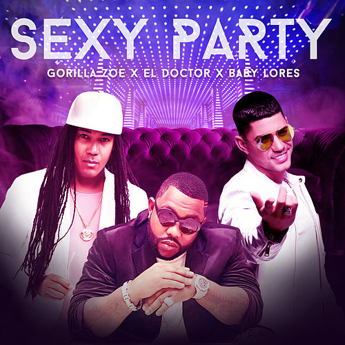 Sexy Party by Gorilla Zoe