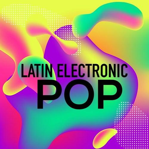 Latin Electronic Pop von Various Artists