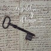 La Palabra y el Tiempo, Vol. III de Various Artists