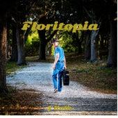 Floritopia by J Kolb
