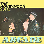 Arcade by Honeymoon Suite