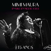 15 Años En Vivo En Niceto Club by Mimi Maura
