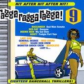 Ragga Ragga Ragga, Vol. 9 von Various Artists