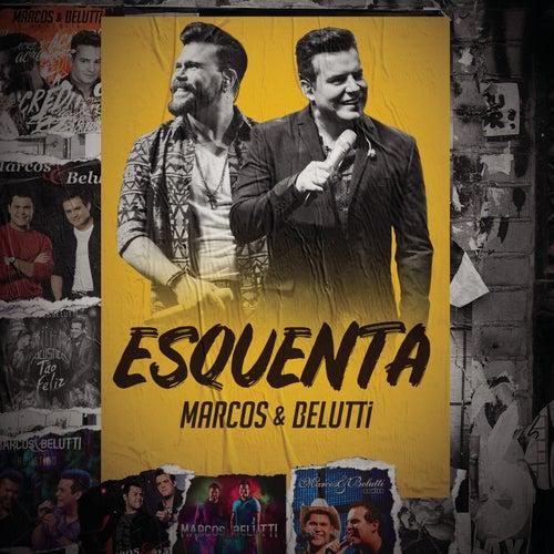 Esquenta M&B de Marcos & Belutti