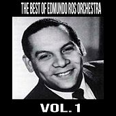 The Best of Edmundo Ros Orchestra, Vol. 1 by Edmundo Ros Orchestra
