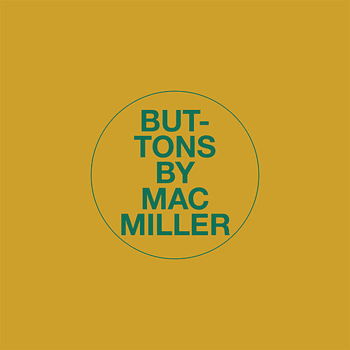 Buttons by Mac Miller