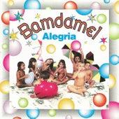 Alegria by Bamdamel