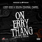 On Erry Thang by Lost God