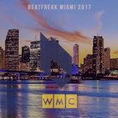 Beatfreak Miami 2017 (WMC) de Various Artists
