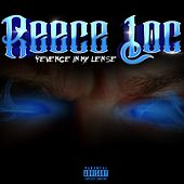 Revenge in My Lense by Reece Loc