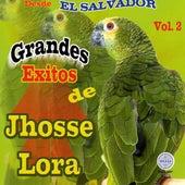 Desde El Salvador Vol. 2 by Jhosse Lora