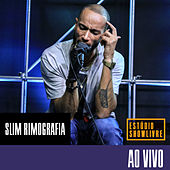 Estúdio Showlivre: Slim Rimografia (Ao Vivo) by Slim rimografia