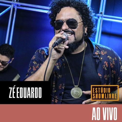 Estúdio Showlivre: Zé Eduardo (Ao Vivo) de Zé Eduardo