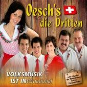 Volksmusik ist international by Oesch's Die Dritten