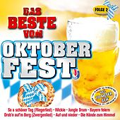 Das Beste vom Oktoberfest - Folge 2 von Various Artists