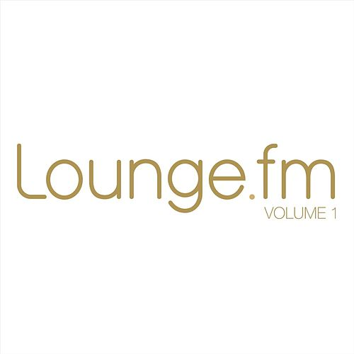 lounge.fm Vol.1 by Various Artists
