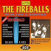 Blue Fire/Rarities by The Fireballs