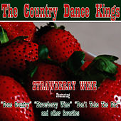 Strawberry Wine by Country Dance Kings