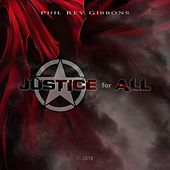 Justice for All de Phil Rey