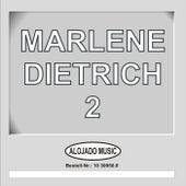 Marlene Dietrich 2 by Marlene Dietrich