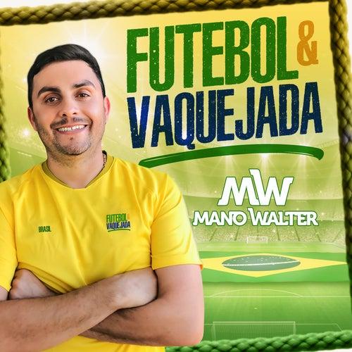 Futebol e Vaquejada de Mano Walter