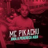Joga a Perereca Aqui von Mc Pikachu