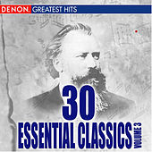 30 Essentials Classical Pieces, Vol. 3 by Various Artists