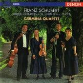 Schubert: String Quartets by Carmina Quartet