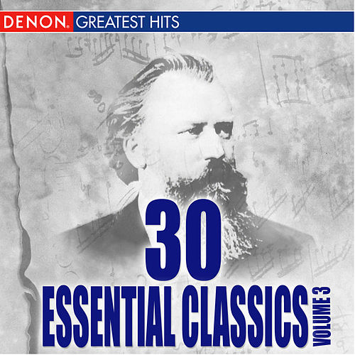 30 Essentials Classics, Volume 3 by Various Artists