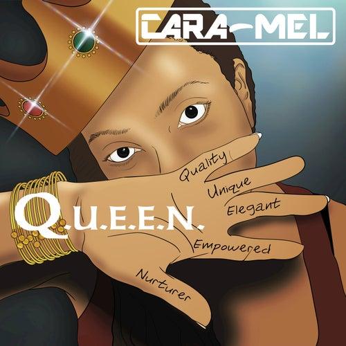 Q.U.E.E.N. by Caramel