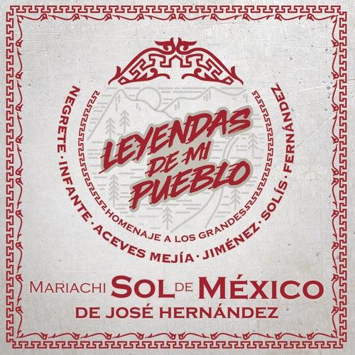Leyendas de Mi Pueblo von Mariachi Sol de México de José Hernández