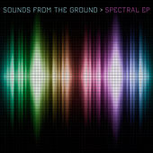 Spectral EP de Sounds from the Ground
