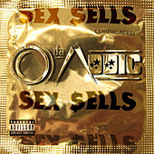 Sex Sells by O Da Addic
