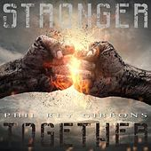 Stronger Together de Phil Rey