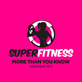 More Than You Know von Super Fitness